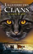 La Guerre des Clans, Cycle 5: L'aube des clans, Tome 1 : Le sentier du soleil