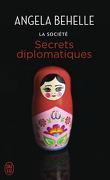 La Société, Tome 9 : Secrets Diplomatiques