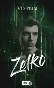 Les Chroniques de Zelko, Tome 1