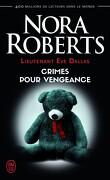 Lieutenant Eve Dallas, Tome 37.5 : Crimes pour vengeance