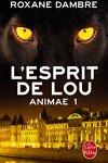 couverture Animae, Tome 1 : L'Esprit de Lou