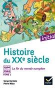 Histoire du XXe siècle, Tome 1 : 1900-1945, La fin du monde européen