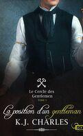 Le Cercle des Gentlemen, Tome 3 : La position d'un gentleman