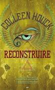 Reawakened, tome 2 : Reconstruire