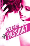 couverture Sex game or passion ? - Partie 1
