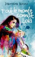 Tout le monde connaît Lola