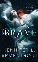 Wicked Saga, tome 3 : Brave
