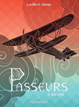 Couverture du livre : Passeurs, tome 2 : Aja Lind