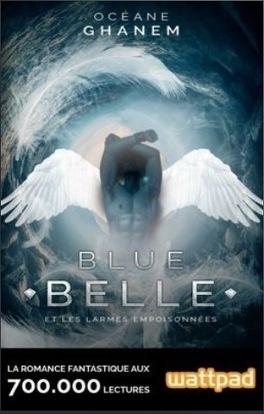 Couverture du livre : Blue Belle et les larmes empoisonnées