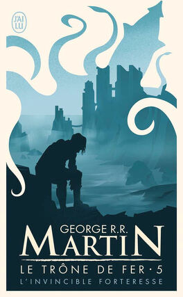 Couverture du livre : Le Trône de fer, Tome 5 : L'Invincible forteresse