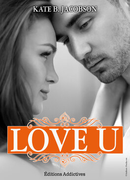 Couverture du livre : Love U, Tome 2
