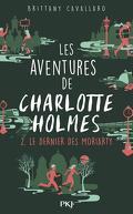 Les Aventures de Charlotte Holmes, Tome 2 : Le Dernier des Moriarty