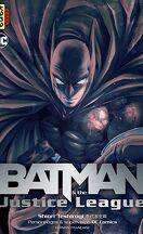 Batman & Justice League, Tome 1