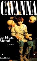 Les Mérovingiens, Tome 1 : Le Hun Blond
