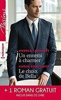 Un ennemi à charmer / Le choix de Bella / L'héritier des Sandrelli