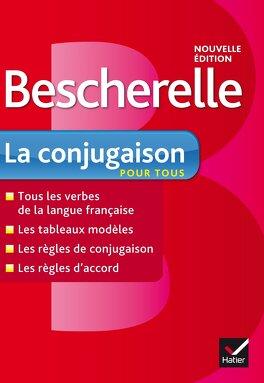 Couverture du livre : Bescherelle : la conjugaison pour tous