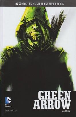 Couverture du livre : Green Arrow : Année un