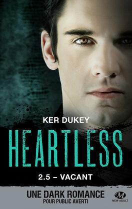 Couverture du livre : Heartless, Tome 2.5 : Vacant