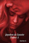 Jayden et Cassie, Tome 1