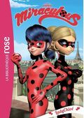 Miraculous, Tome 8: LadyChloé