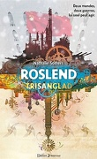 Roslend - tome 2 - Trisanglad