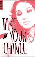 Take your chance, tome 2 : Luna