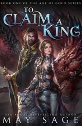 Couverture du livre : Age of gold, Tome 1 : To claim a king