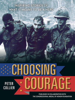 Couverture du livre : Choosing Courage: True Stories of Heroism from Soldiers and Civilians