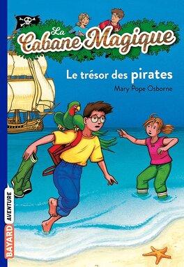 Couverture du livre : La Cabane magique, Tome 4 : Le Trésor des pirates