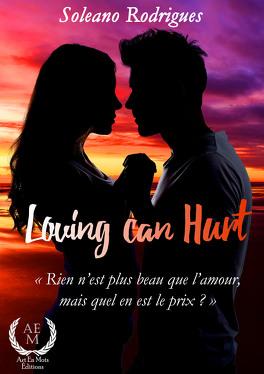 Couverture du livre : Loving Can Hurt