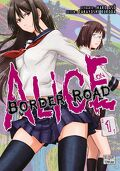 Alice on Border Road, Tome 1