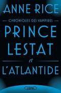 Chroniques des vampires, Tome 12 : Prince Lestat et l'Atlantide