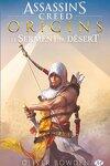 couverture Assassin's Creed, Tome 9 : Origins - Le Serment du Désert