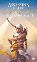 Assassin's Creed, Tome 9 : Origins - Le Serment du Désert