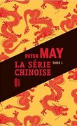 La Série chinoise, Tome 1