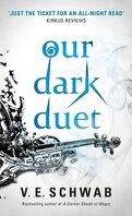 Monsters of Verity, tome 2 : Our Dark Duet