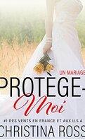 Protège-moi : Un mariage