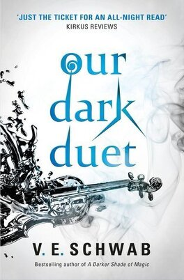 Couverture du livre : Monsters of Verity, tome 2 : Our Dark Duet