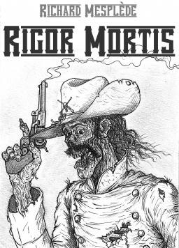Couverture du livre : Rigor Mortis