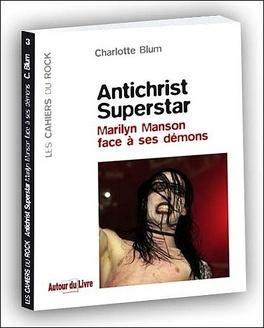 Couverture du livre : Antichrist superstar , Marilyn Manson face à ses démons