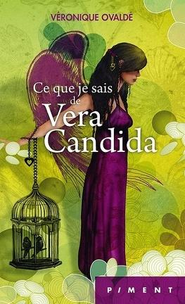 Couverture du livre : Ce que je sais de Véra Candida