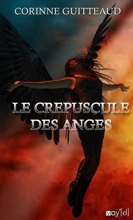 Couverture du livre : Le crépuscule des anges