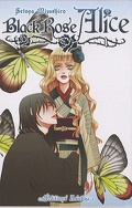 Black Rose Alice, Tome 1