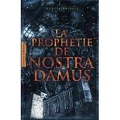 La prophétie de Nostradamus