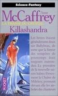 La transe du crystal, Tome 2 : Killashandra