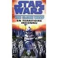 Star Wars - The Clone Wars, Tome 2 : En territoire inconnu