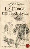 La Trilogie Loredan, tome 3 : La Forge des épreuves