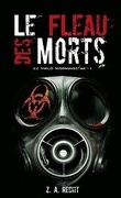 Le Virus Morningstar, Tome 1 : Le Fléau des Morts