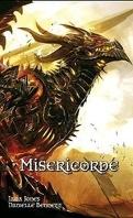 Les Cavaliers Dragon, Tome 1 : Miséricorde