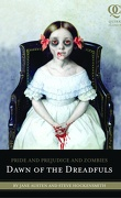 Pride and Prejudice and Zombies, tome 0,5 : Dawn of the Dreadfuls